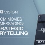 From Movies to Messaging: Strategic Storytelling